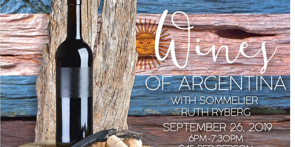 Wines of Argentina w/Ruth Ryberg