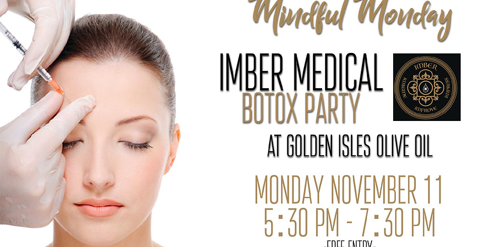 Mindful Monday- Botox Party w/Imber Medical