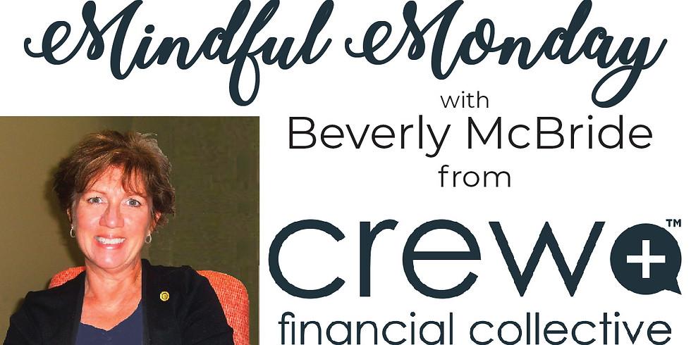 Mindful Monday w/Beverly McBride