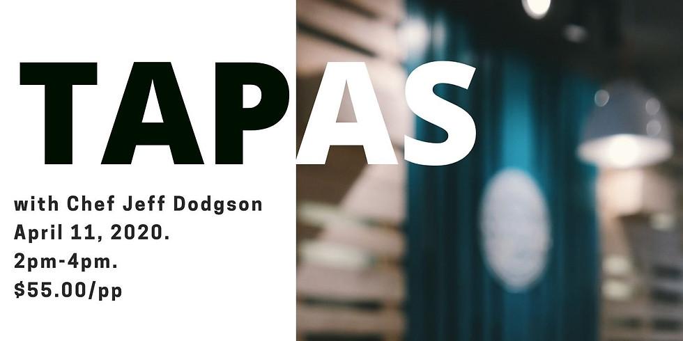 Tapas with Chef Jeff Dodgson