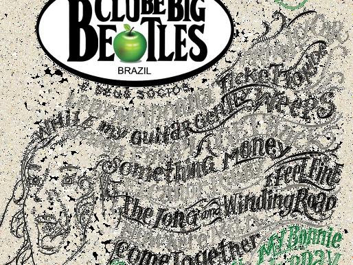 "Clube Big Beatles Clube e Seus Sócios"" [DELUXE] - Quase 10 anos de envolvimento no projeto do disco"