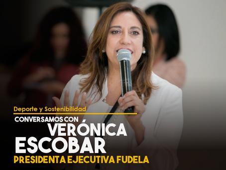 Conversamos con Verónica Escobar, Presidenta Ejecutiva de FUDELA