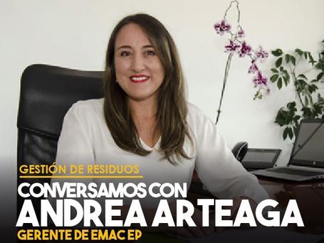 Conversamos con Andrea Arteaga, Gerente de EMAC EP