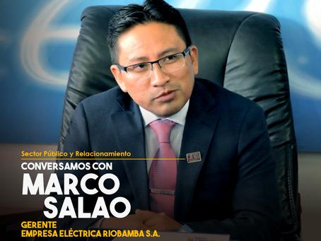 Conversamos con Marco Salao, Gerente de la Empresa Eléctrica Riobamba S.A.