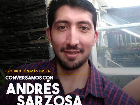 Conversamos con Andrés Sarzosa, Especialista en Sostenibilidad de CERES