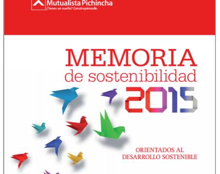 Mutualista Pichincha presentó su Memoria de Sostenibilidad 2015