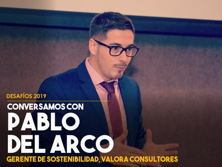 Conversamos con Pablo del Arco, Gerente de Sostenibilidad en Valora Consultores