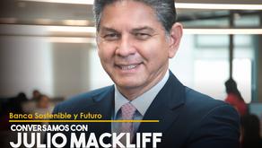 Conversamos con Julio Mackliff Elizalde, Vicepresidente Ejecutivo de Banco Guayaquil