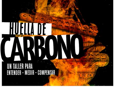 Taller sobre Medición de Huella de Carbono se dictará en Quito y Guayaquil