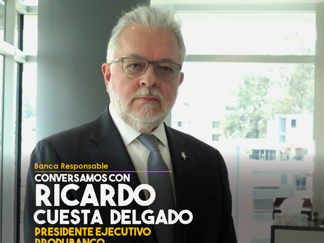 Conversamos con Ricardo Cuesta Delgado, Presidente Ejecutivo de Produbanco