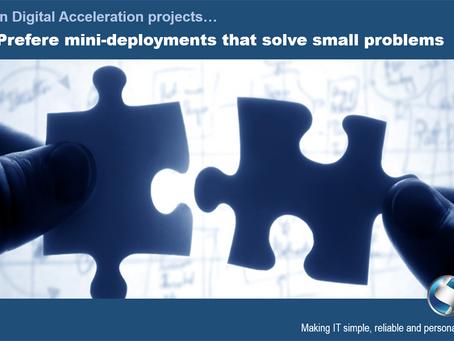 Mini-deployments