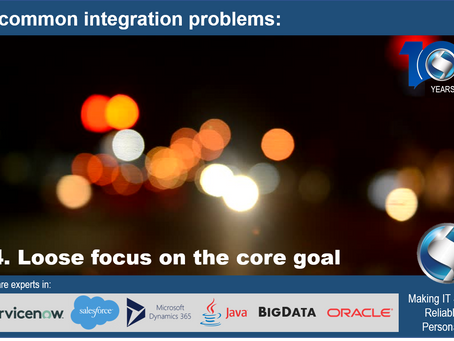 5 common integration problems: Loose focus on the core goal