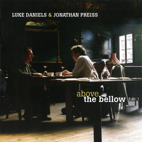 Above The Bellow - Luke Daniels & Jonathan Preiss