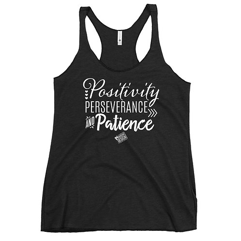 Positivity Perseverance and Patience Tank