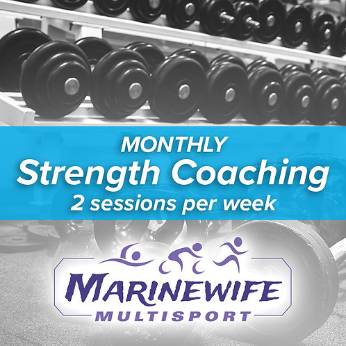 Monthly Strength Coaching: 2 sessions per week