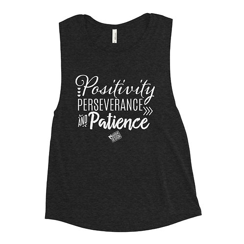 Positivity Perseverance and Patience Muscle Tank