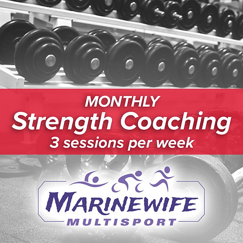 Monthly Strength Coaching: 3 sessions per week