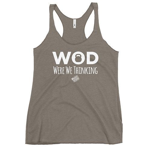 WOD Were We Thinking Tank