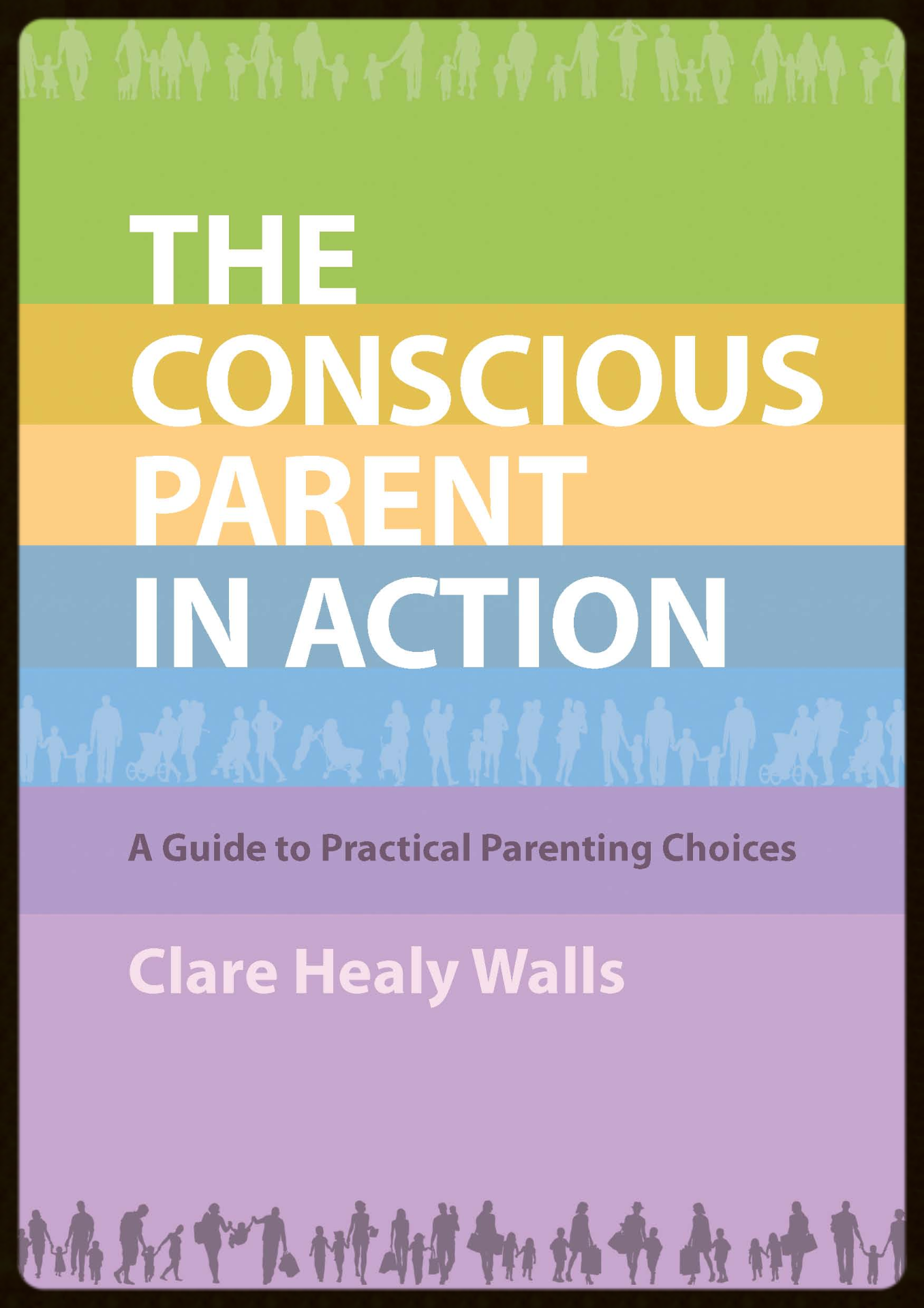 The Conscious Parent in Action