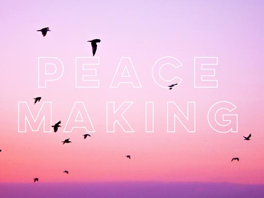 Peacemaking - Pastor Doug Goodwin