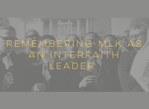 Remembering MLK as an Interfaith Leader