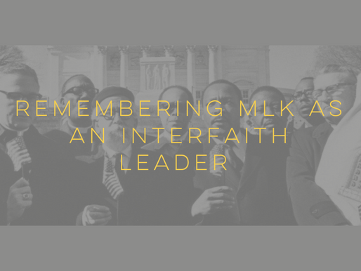 Remembering MLK as an Interfaith Leader
