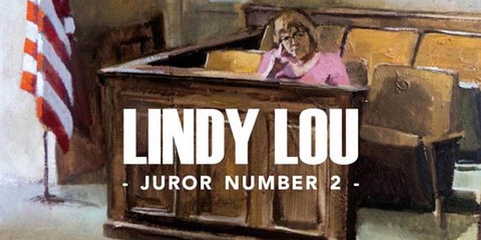 Lindy Lou, Juror Number 2 - Laramie Screening