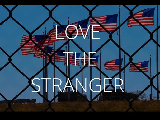 Love the Stranger - by Rev. Kenneth Ingram