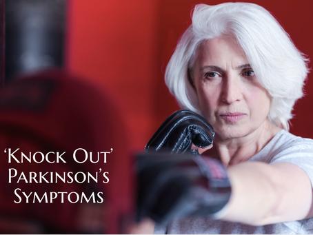 'Knock Out' Parkinson's Symptoms
