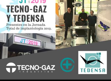 TECNO-GAZ Y TEDENSA PRESENTES EN LAS JORNADA TOTAL DE IMPLANTOLOGÍA 2019
