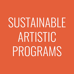 "orange background with ""sustainable artistic programs"" in white text"