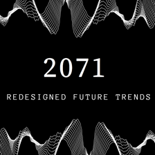 2071 - Redesigned Future Trends