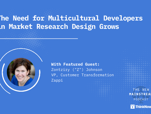 The Need for Multicultural Developers in Market Research Design Grows - Podcast