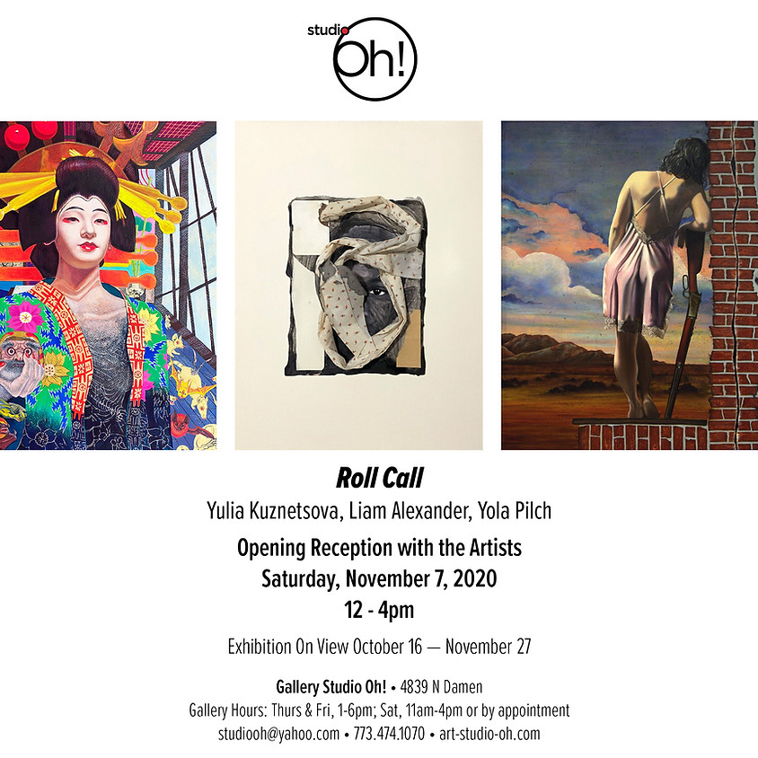 Roll Call: Gallery Studio Oh! Chicago, IL