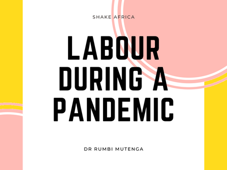 Labour during a pandemic