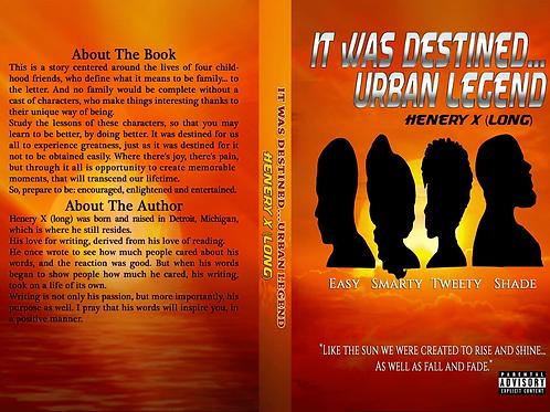 It Was Destined...Urban Legend Paperback