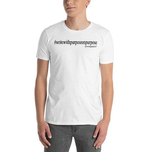 Write With Purpose - White Unisex T-Shirt