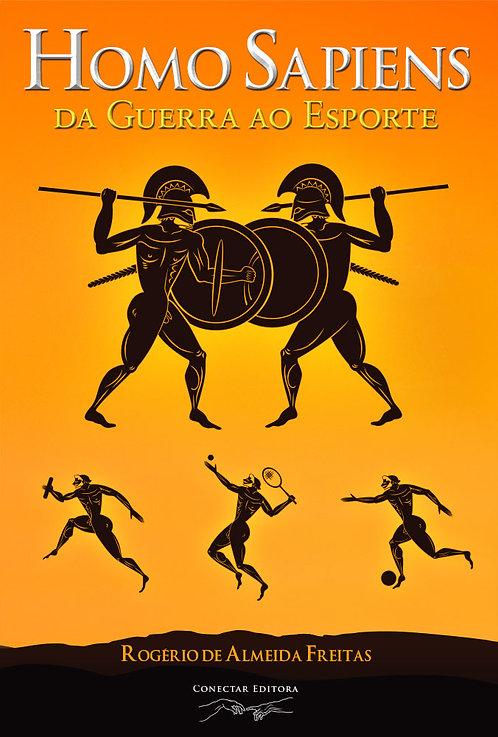 Homo Sapiens: da Guerra ao Esporte