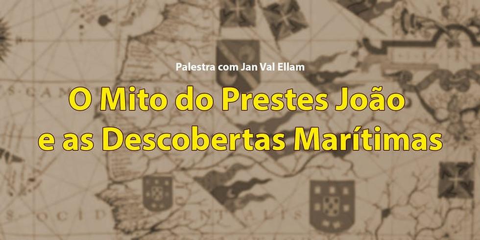 O Mito do Prestes João e as Descobertas Marítimas