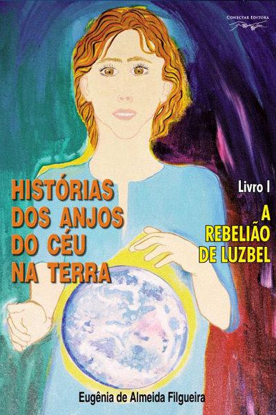 História dos Anjos do Céu na Terra