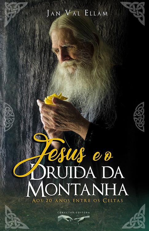 Jesus e o Druida da Montanha