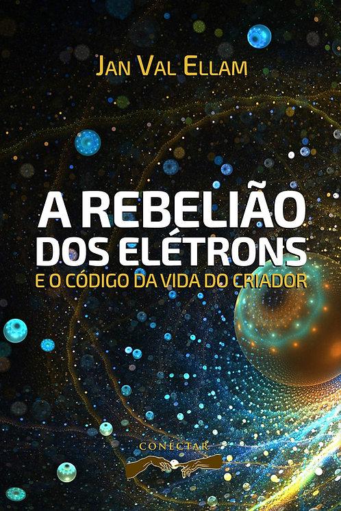 A Rebelião dos Elétrons