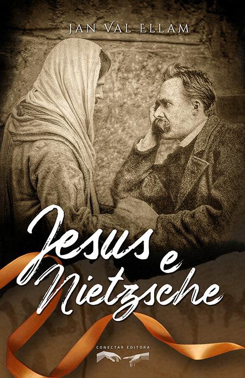 Jesus e Nietzsche