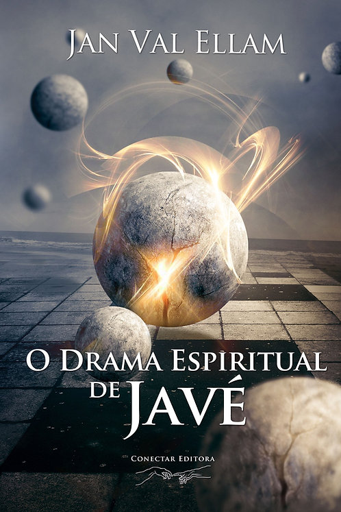 O Drama Espiritual de Javé