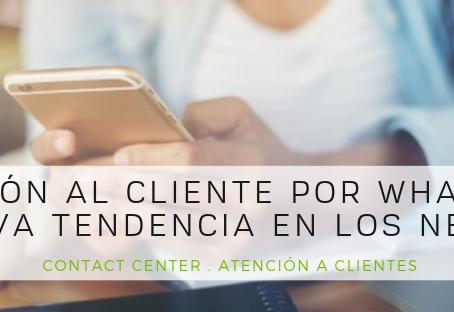 Atención al cliente por WhatsApp, la nueva tendencia en los Negocios.