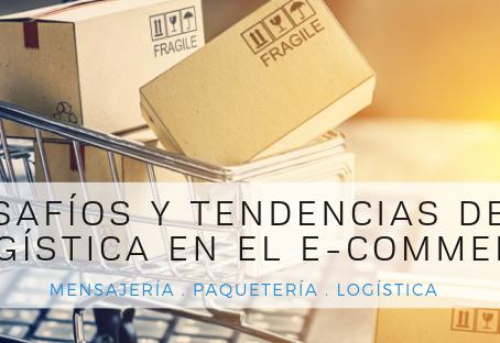 Desafíos y tendencias de la Logística en el E-Commerce