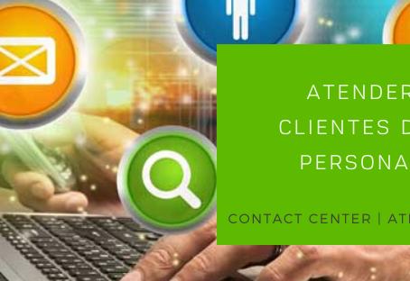 Atender a tus clientes de forma personalizada.