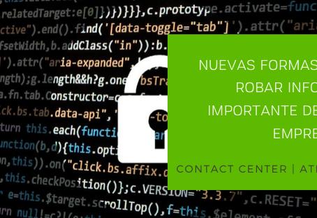 Asociaciones delincuentes extraen información a través de Contact Centers.