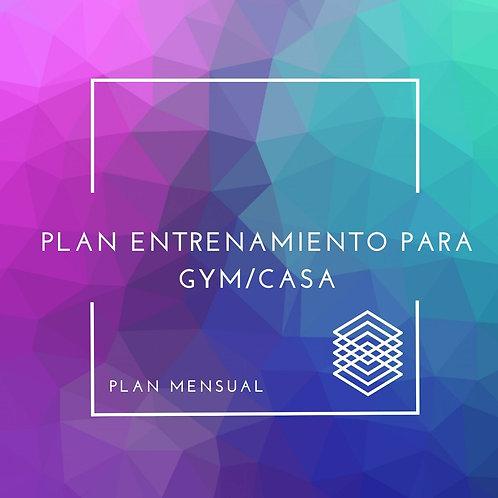 PLAN DE ENTRENAMIENTO MENSUAL PARA GYM/CASA