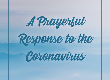 A Prayerful Response to the Coronavirus